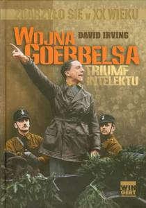 Wojna Goebbelsa. Triumf Intelektu - Irving David