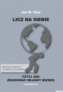 Licz na siebie- Jan M. Fijor