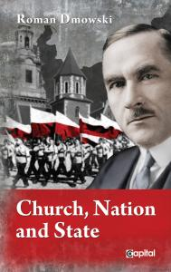 Church, Nation and State - Roman Dmowski