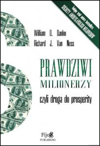 Prawdziwi milionerzy, czyli droga do prosperity - William D. Danko, Richard J. Van Ness