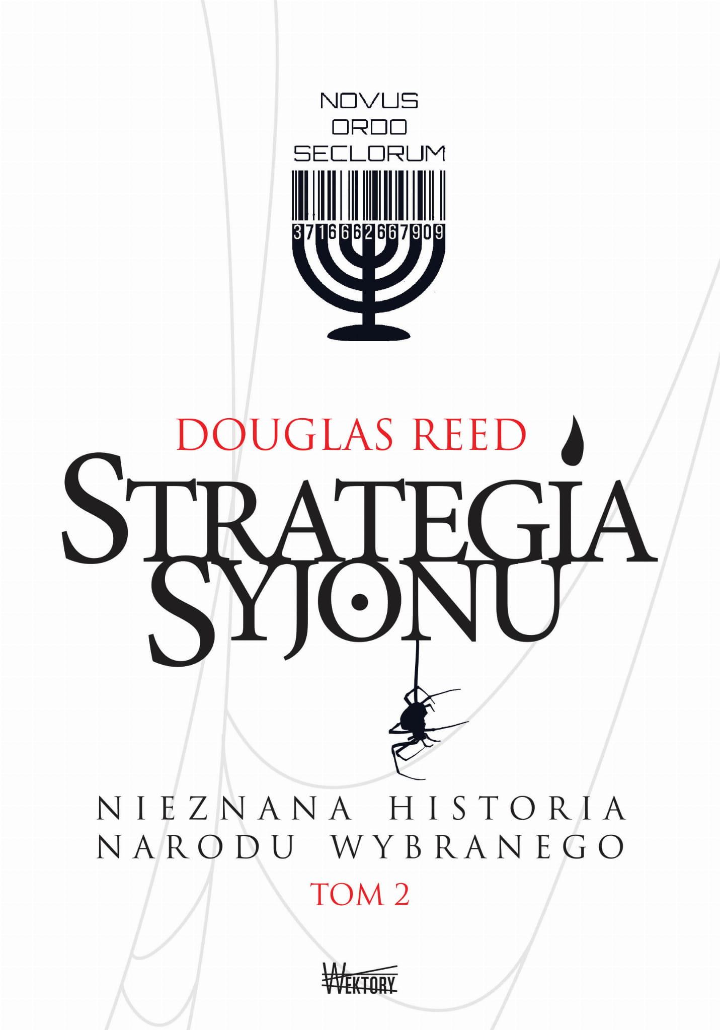 Strategia Syjonu Nieznana historia narodu wybranego Tom II (miękka oprawa) - Douglas Reed