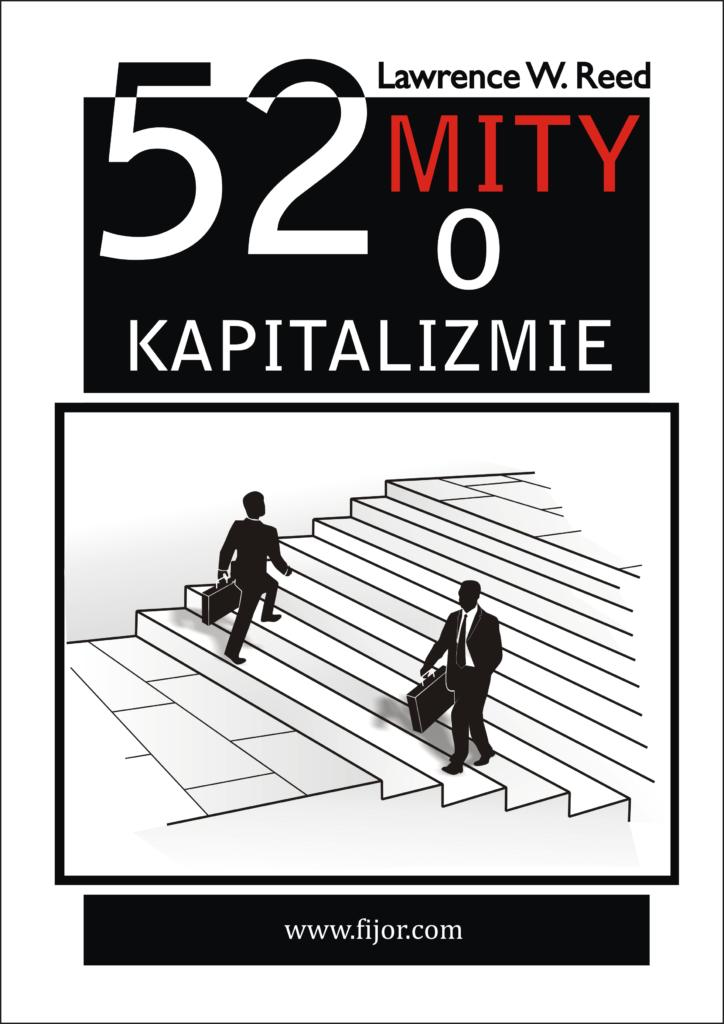 Image of 52 mity o kapitalizmie - Lawrence Reed