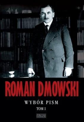 Wybór pism - Roman Dmowski