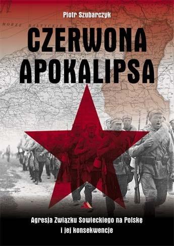 Czerwona apokalipsa - Piotr Szubarczyk
