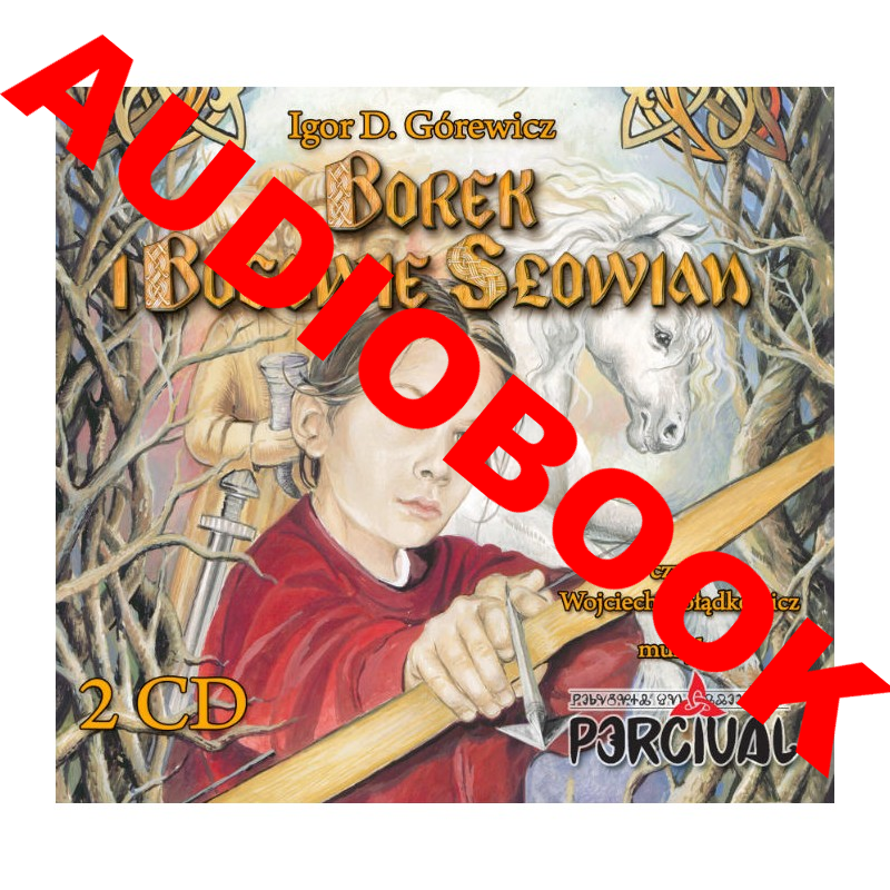 Image of Borek i Bogowie Słowian Audiobook, 2 CD - Igor D. Górewicz, Percival