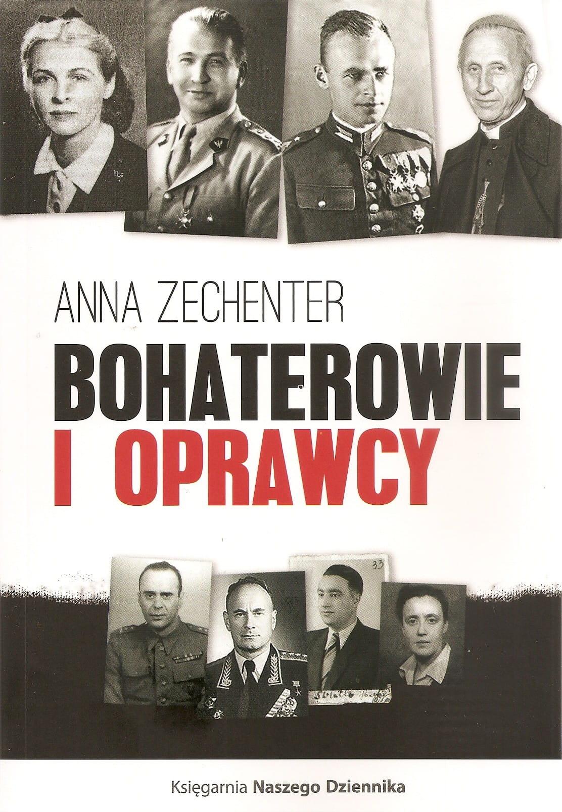 Image of Bohaterowie i oprawcy - Anna Zechenter