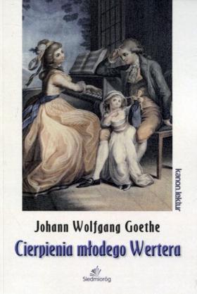 Cierpienia młodego Wertera - Johann Wolfgang Goethe