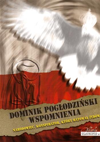 Image of Dominik Pogłodziński. Wspomnienia - Ludomir Wojciech Pogłodziński