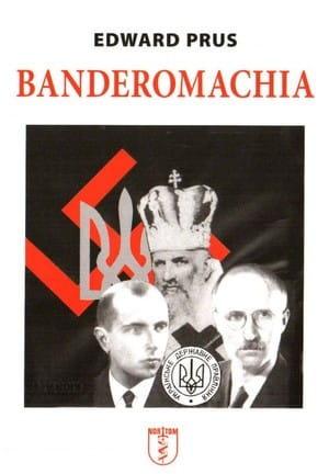 Image of Banderomachia - Edward Prus