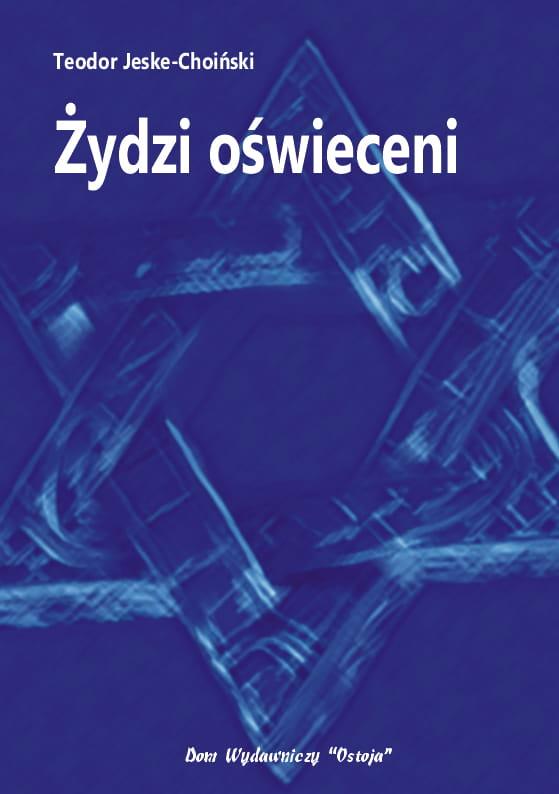 Żydzi oświeceni - Teodor Jeske-Choiński