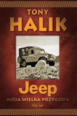 Image of Jeep - Moja wielka przygoda - Tony Halik