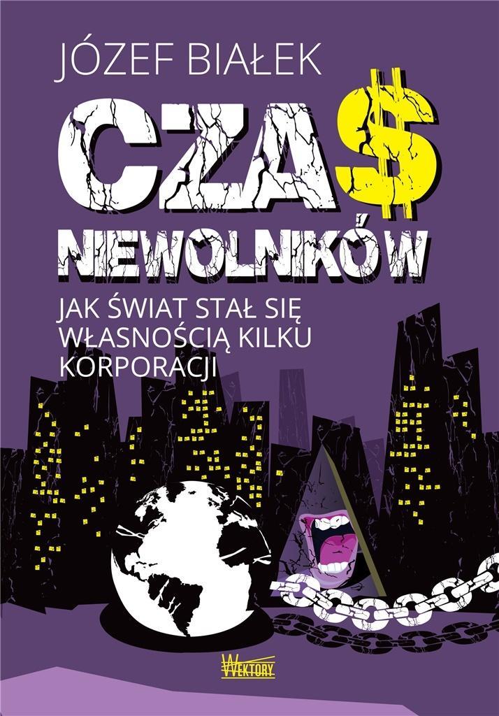 Image of Czas niewolników - Józef Białek