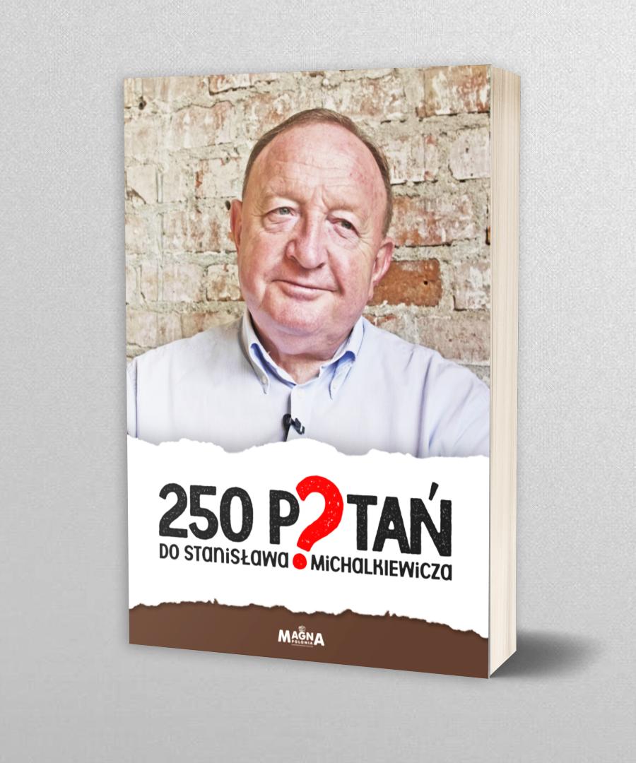 Image of 250 pytań do Stanisława Michalkiewicza
