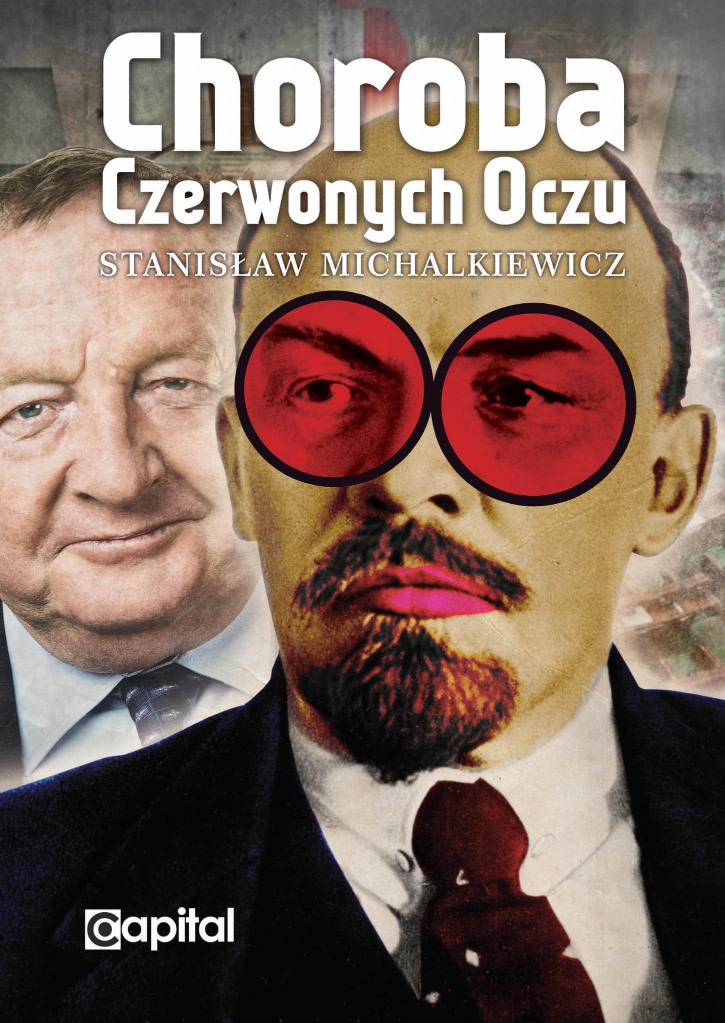 Choroba czerwonych oczu - Stanisław Michalkiewicz
