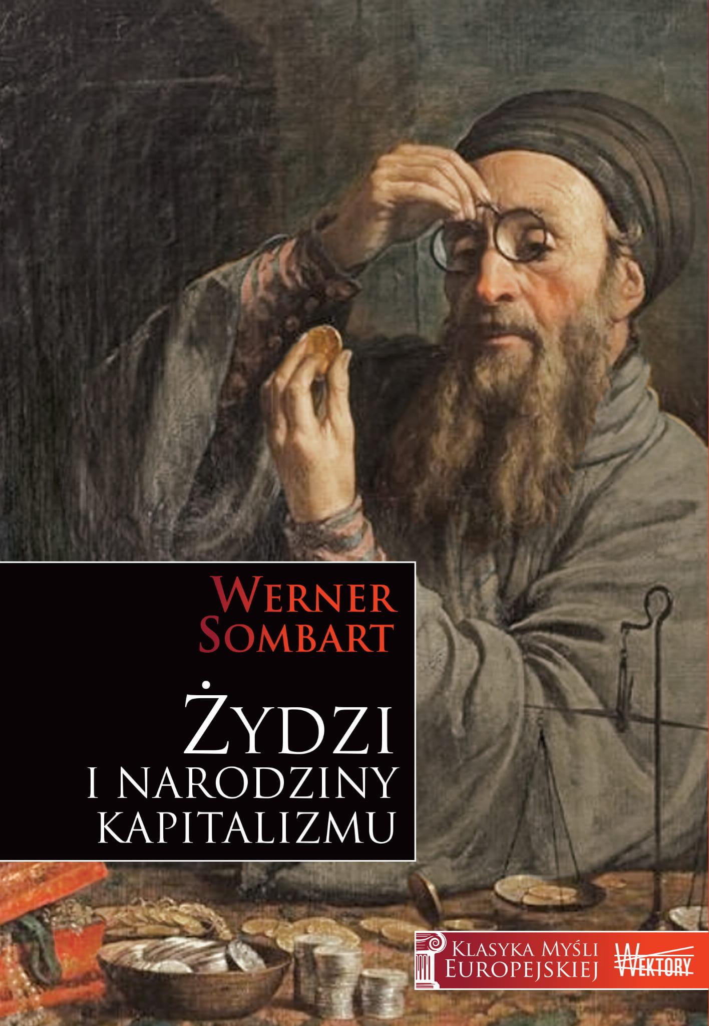 Żydzi i narodziny kapitalizmu - Werner Sombart