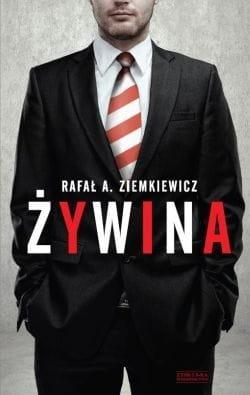Żywina - Rafał A.Ziemkiewicz