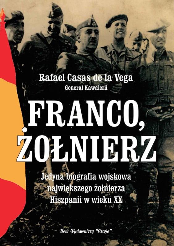Franco, żołnierz - Rafael Casas de la Vega