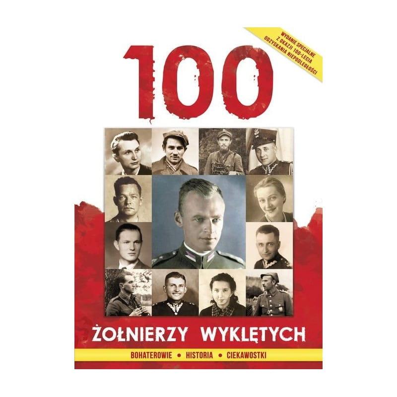 Image of 100 Żołnierzy Wyklętych - WYDAWNICTWO ŚWIĘTEGO FILIPA APOSTOŁA