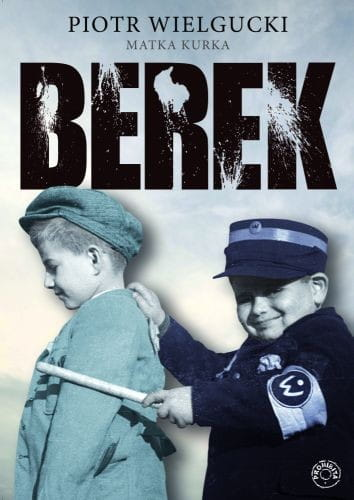 Berek - Piotr Wielgucki