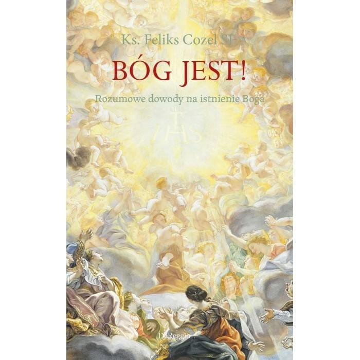 Image of Bóg jest! - ks. Feliks Cozel SI