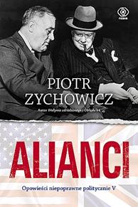 Image of Alianci - Piotr Zychowicz