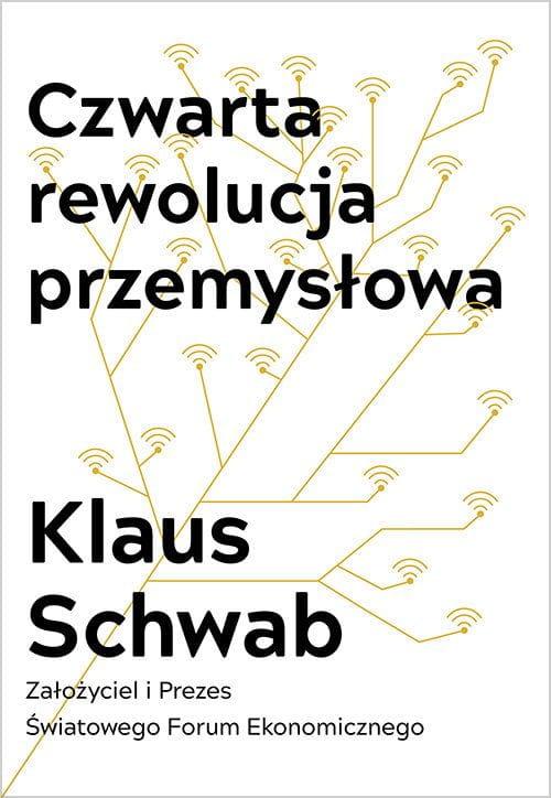 Image of Czwarta rewolucja przemysłowa - Klaus Schwab