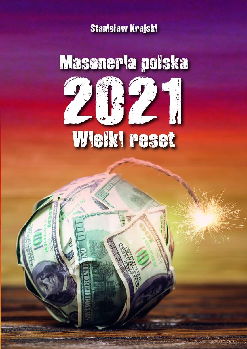 Image of Masoneria polska 2021. Wielki Reset - Stanisław Krajski