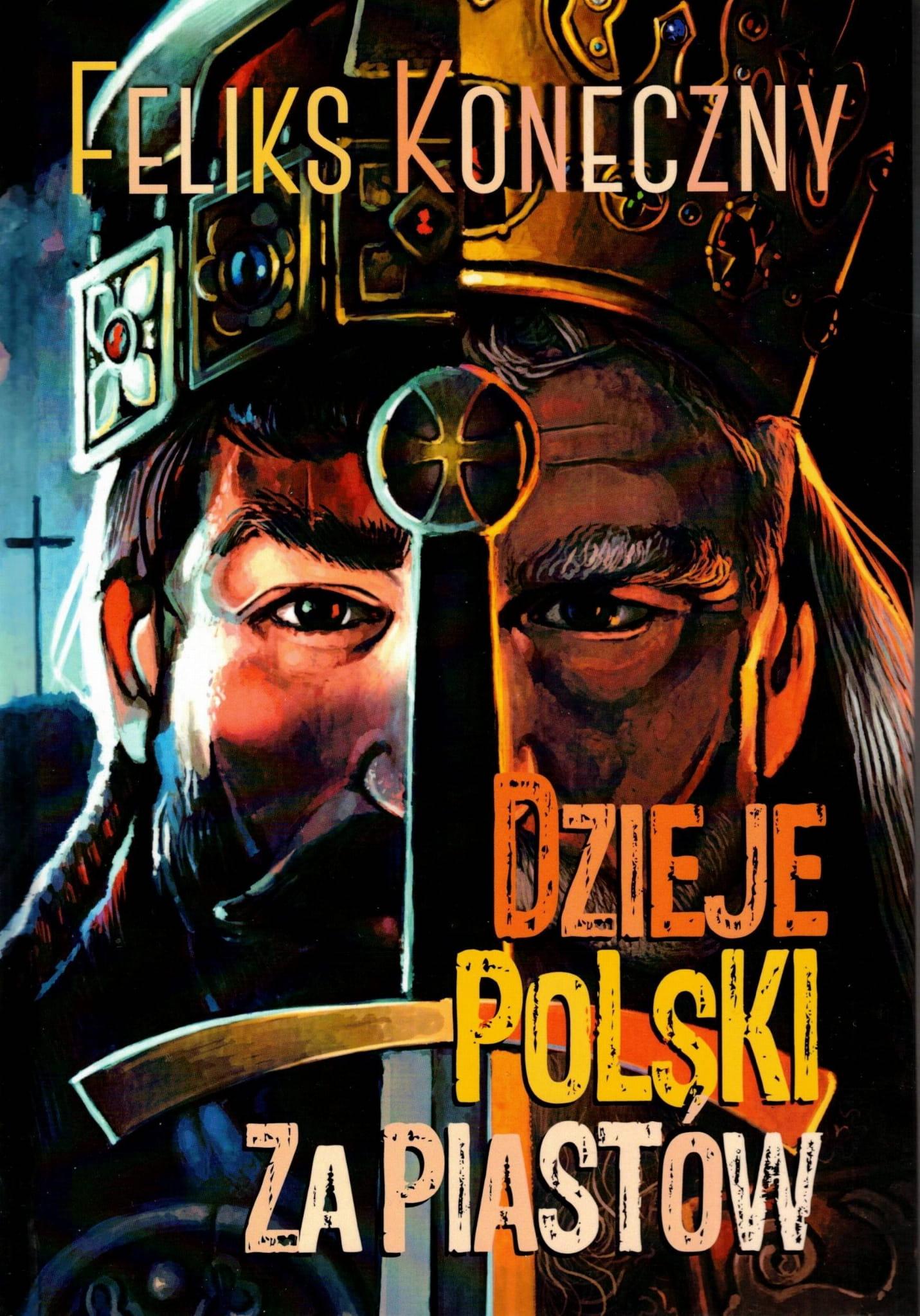 Image of Dzieje Polski za Piastów - Feliks Koneczny