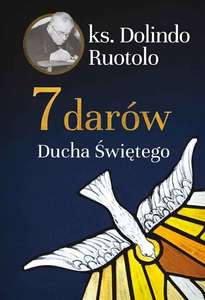 7 darów Ducha Świętego - Dolindo Ruotolo