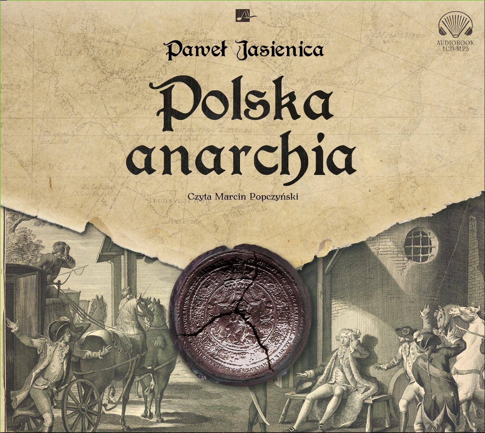 Image of Polska anarchia. Audiobook [PŁYTA CD] - Paweł Jasienica