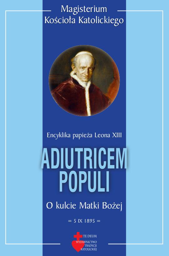 Image of Adiutricem Populi (o kulcie Matki Bożej) - Leon XIII