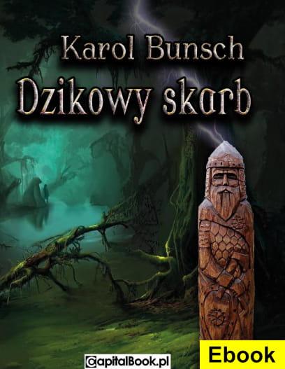 Image of (E-book) Dzikowy Skarb - Karol Bunsch