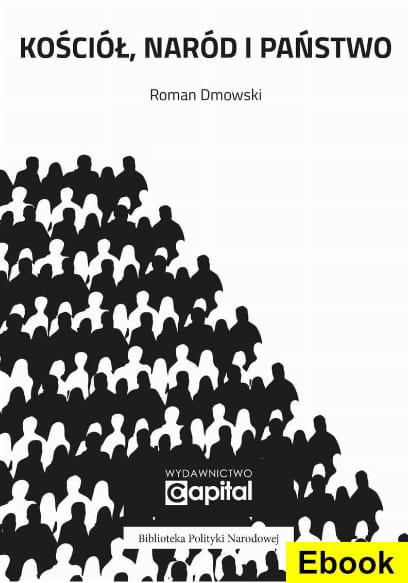 Image of (E-book) Kościół, Naród i Państwo - Roman Dmowski