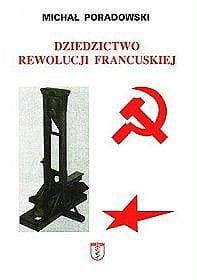Image of Dziedzictwo rewolucji francuskiej - Poradowski Michał