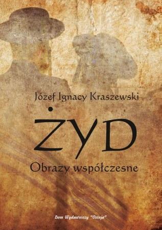 Żyd. Obrazy współczesne - Józef Ignacy Kraszewski