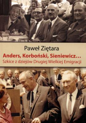 Image of Anders, Korboński, Sieniewicz... - Paweł Zientara