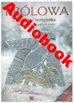 Image of Królowa Audiobook - Elżbieta Cherezińska