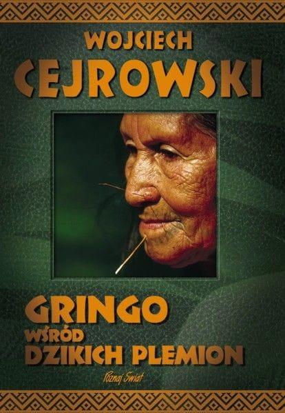 Image of Gringo wśród dzikich plemion - Wojciech Cejrowski