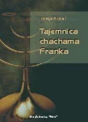 Tajemnica chachama Franka - Henryk Rolicki