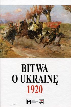 Image of Bitwa o Ukrainę 1920