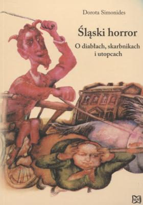 Image of Śląski horror - Dorota Simonides