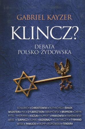 Klincz Debata polsko-żydowska - Gabriel Kayzer