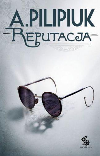 Image of Reputacja - Pilipiuk Andrzej