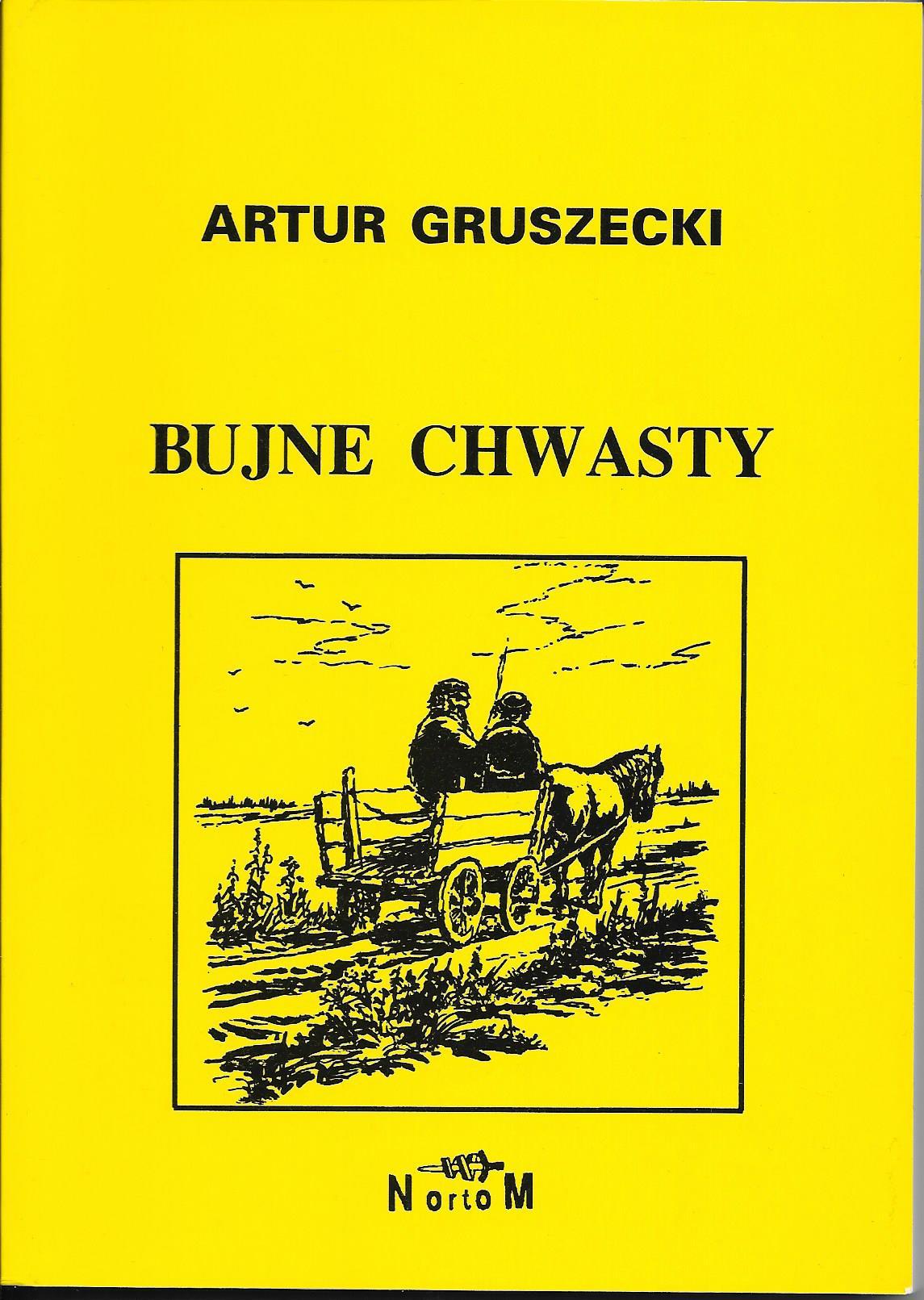 Bujne chwasty - Artur Gruszecki