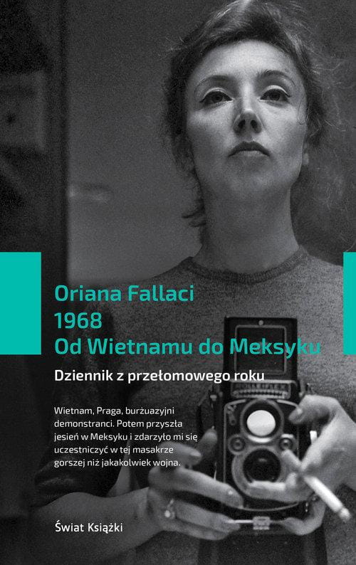 1968 Od Wietnamu do Meksyku - Oriana Fallaci
