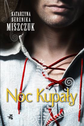Image of Noc Kupały - Katarzyna Bereniak Miszczuk