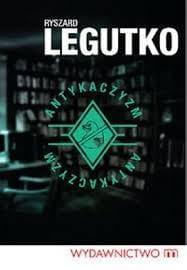 Antykaczyzm - Ryszard Legutko