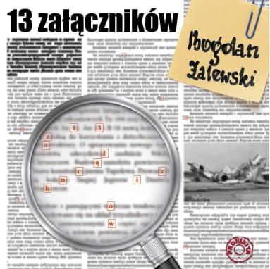 13 załączników - Bogdan Zalewski