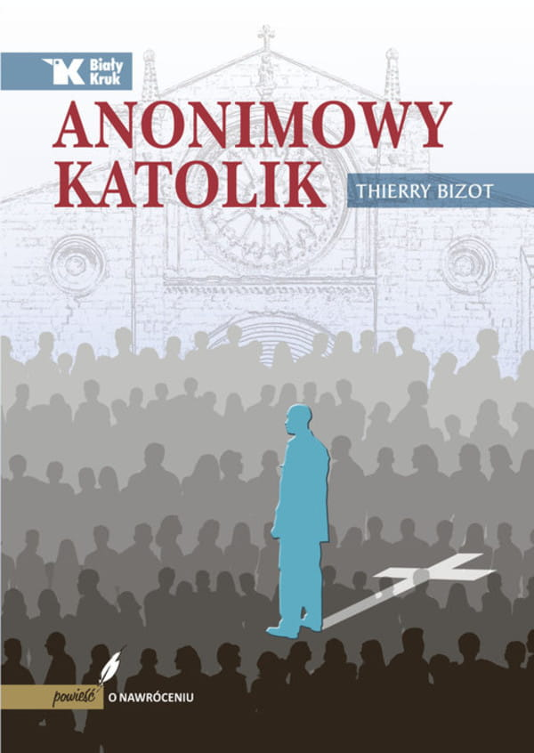Anonimowy katolik - Thierry Bizot