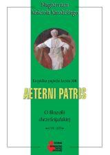 Aeterni Patris (O filozofii chrześcijańskiej) - Leon XIII P.P.